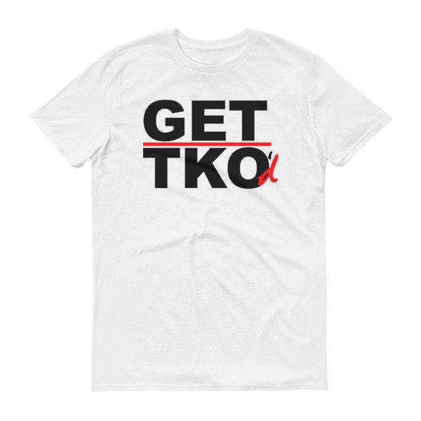 GET TKO'd Logo Short sleeve t-shirt on white 00094