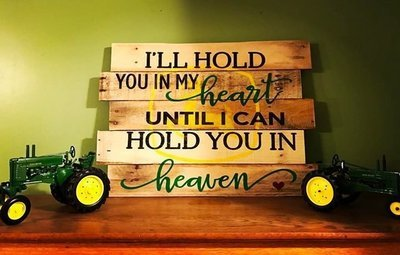Pallet Sign - Hold you in my heart...