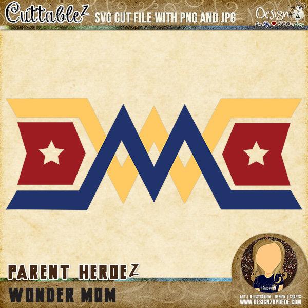 Wonder Mom| Parent HeroeZ