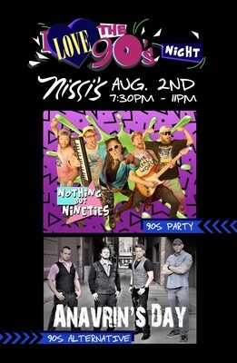90s Night – Anavrin's Day & Nothing But Nineties – Aug 2 2019 – 7:30pm
