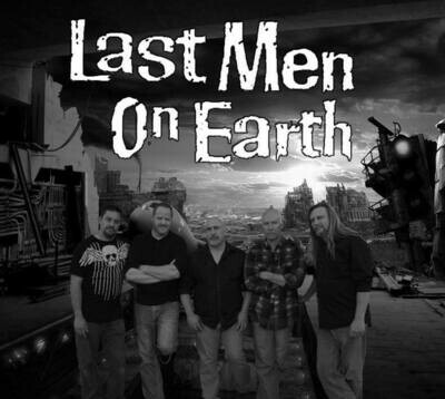 Last Men On Earth – Nov 22 2019 – 7:30pm