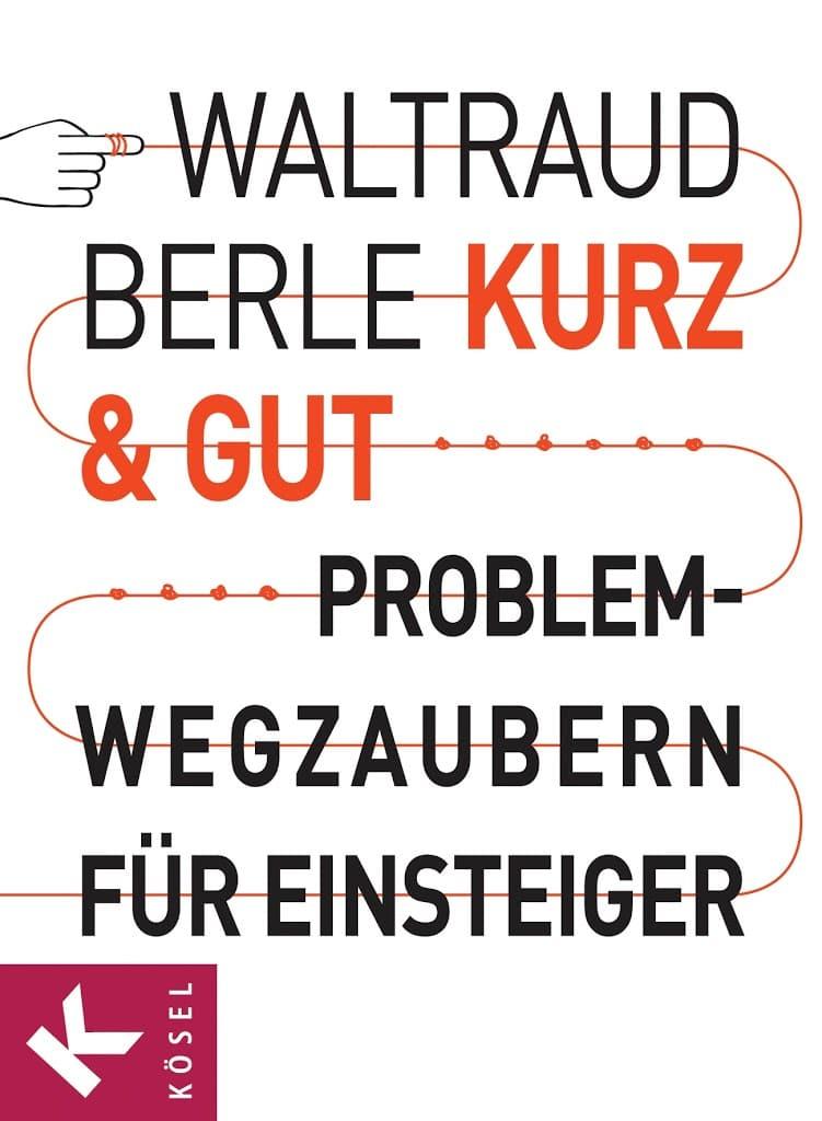 "alt=""Berle_Coachingbuch Kurz&Gut, Titelbild"""