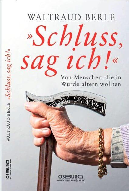 "alt=""Coaching München & Stuttgart: Dr. Berle. Buchcover, Pflegebuch, Schluss, sag ich!"""