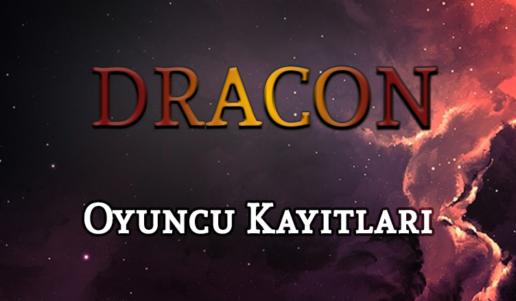DraCon – Oyuncu Kayıtları!