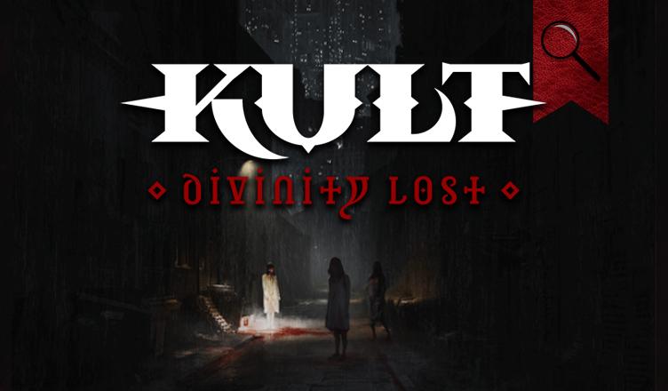 KULT: Divinity Lost RYO İncelemesi
