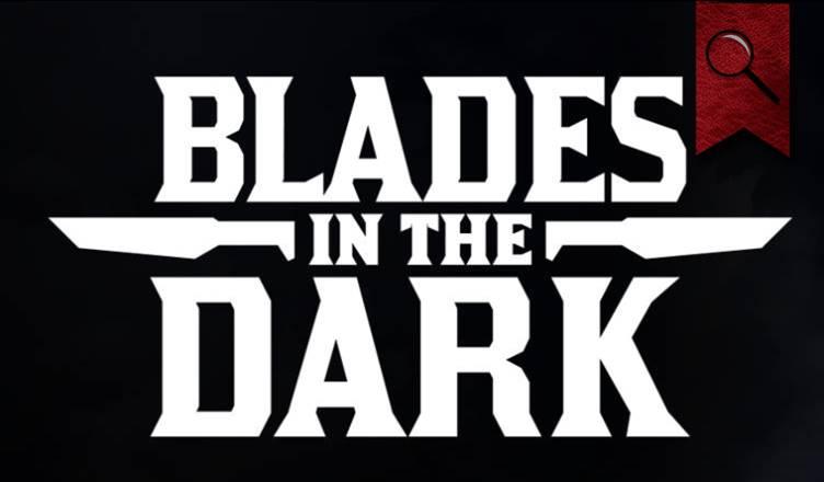 Blades in the Dark RYO İncelemesi