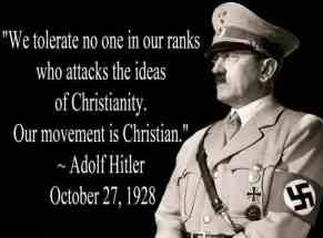 we-tolerate-no-one-in-our-ranks-who-attacks-the-ideas-of-christianity-our-movement-is-christian-adolf-hitler1