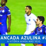 Bancada Azulina 84 – A vitória ainda não veio