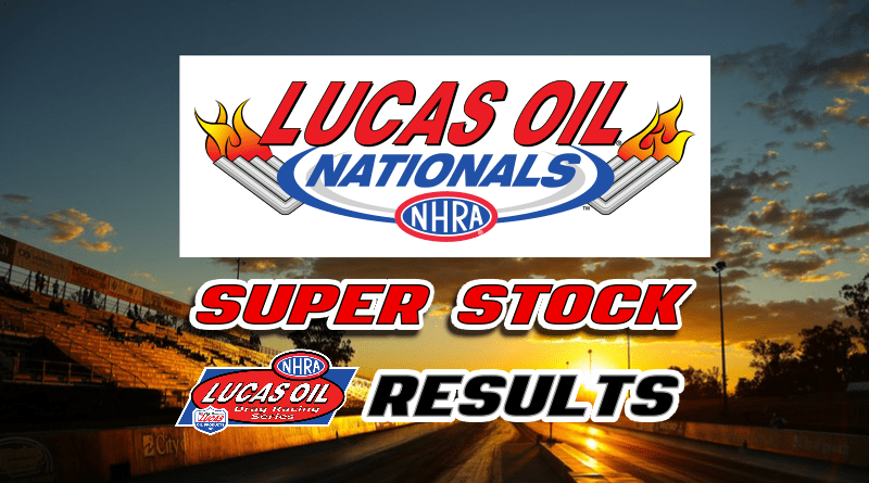 2018 NHRA Lucas Oil Nationals Super Stock Results