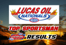 2018 Lucas Oil Nationals Top Sportsman Results