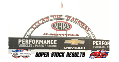 2018 NHRA US Nationals Super Stock Results