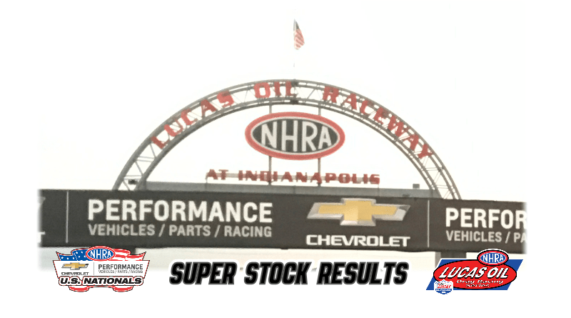 2018 NHRA US Nationals Super Stock Results