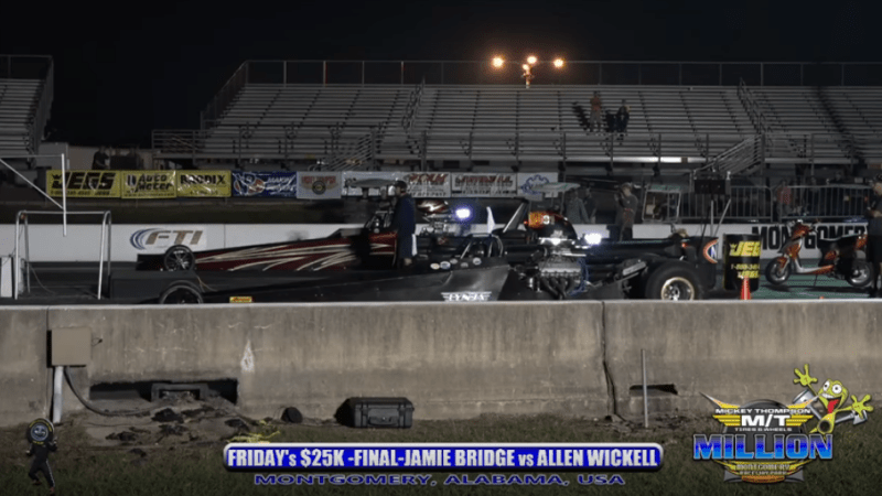 2018 the million dollar drag race Friday 25k final round allen wickell vs jamie bridge