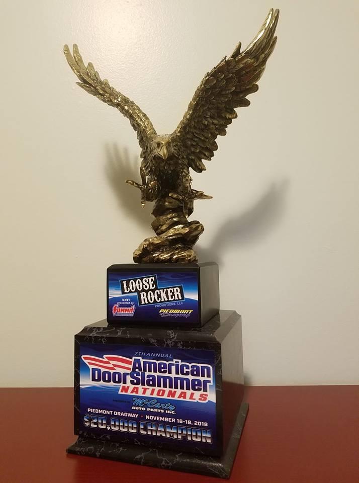 2018 Loose Rocker Eagle Trophy for American Doorslammer Nationals