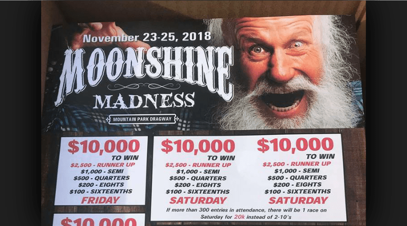 Mountain Park Dragway Moonshine Madness Nov 23-25