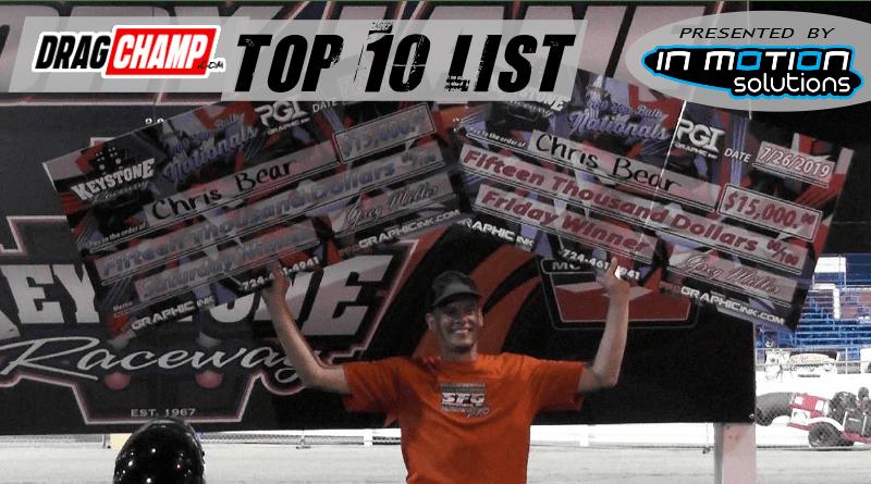 DragChamp Top 10 List 7-31-19 Edition Chris Bear