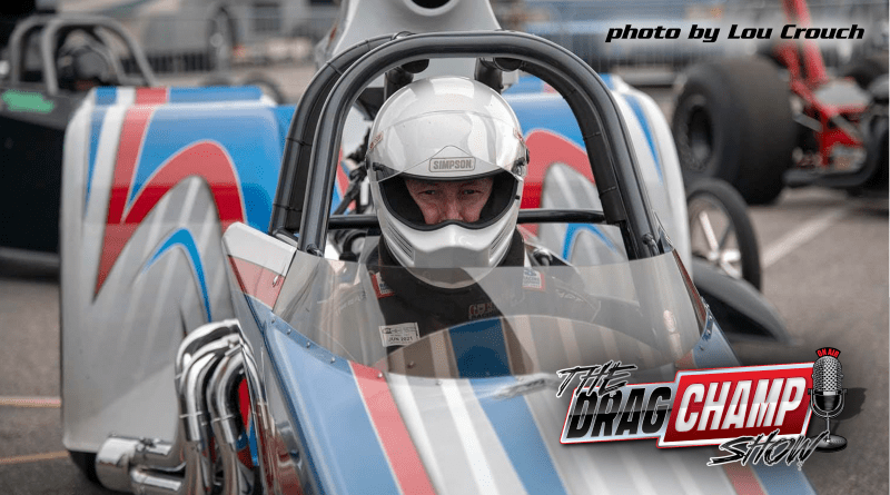 The DragChamp Show Podcast with Bug McCarty