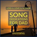 Song Dedications for Dad about Loss, Love and Honor