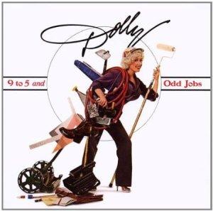 Dolly Parton 9-5 and Odd Jobs
