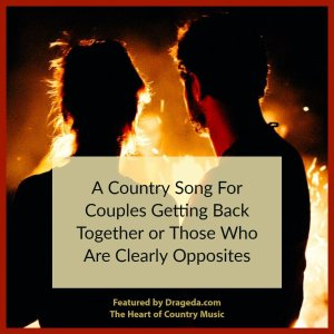 Country Song for a Couple Getting Back Together