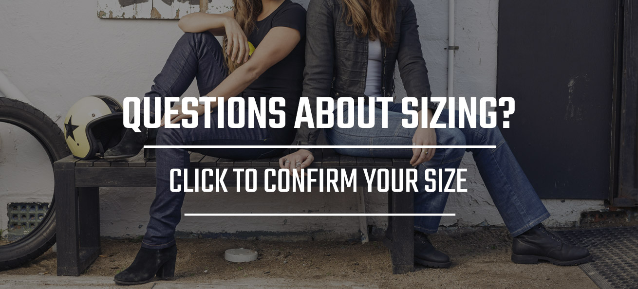 Draggin Jeans UK Questions about sizing? click to confirm your size.