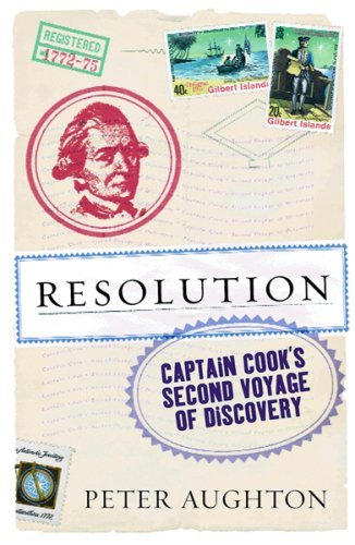 Resolution: The Story of Captain Cook's Second Voyage of Discovery