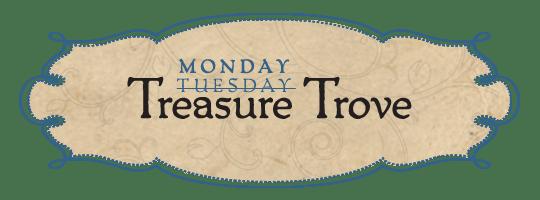 Monday Treasure Trove