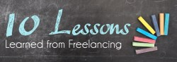 10 Lessons Learned from Freelancing