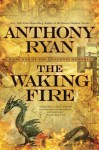 The Waking Fire
