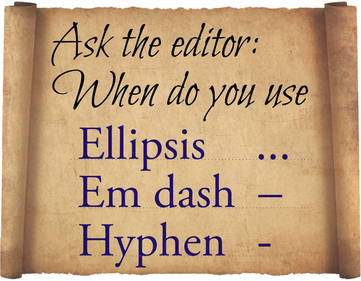 When To Use Ellipses Em Dashes Hyphens Amp More