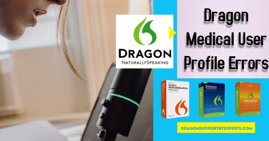 Dragon Medical User Profile Errors