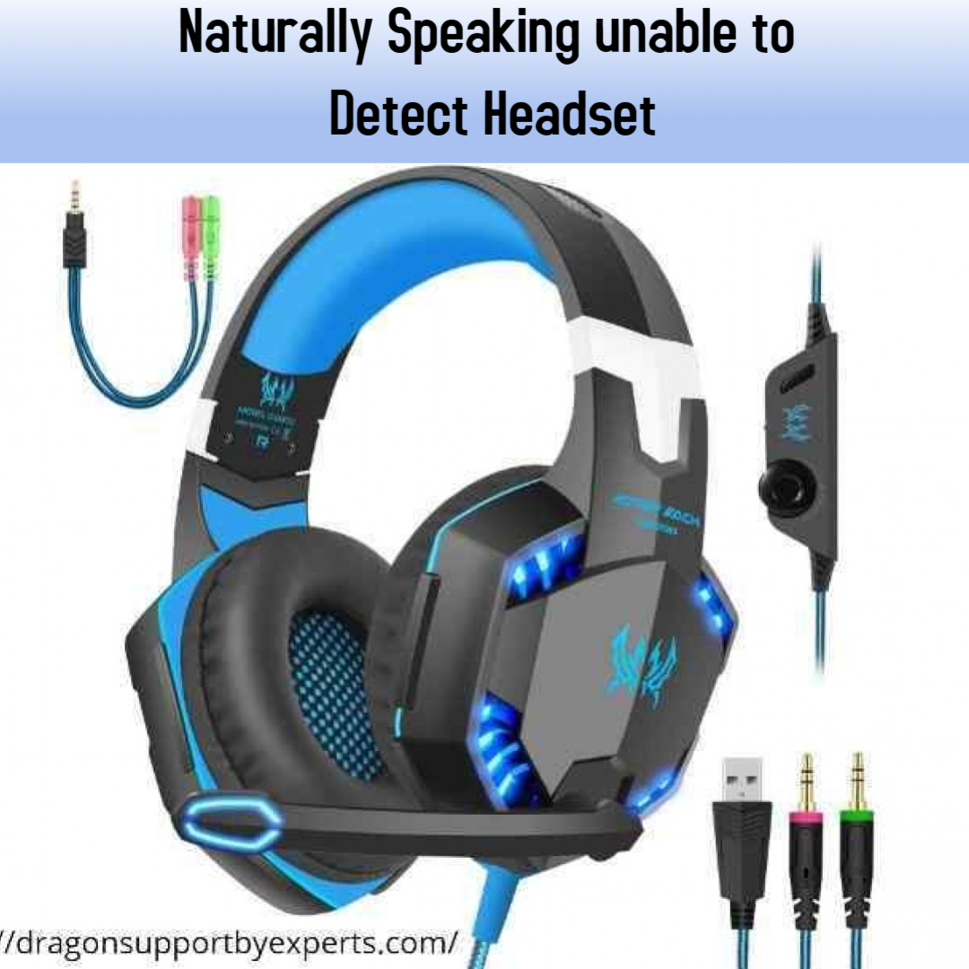Naturally Speaking unable to Detect Headset