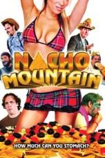 Nacho Mountain (2009)