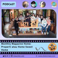Monthly Magazine Home: Properti atau Home Sweet Home?