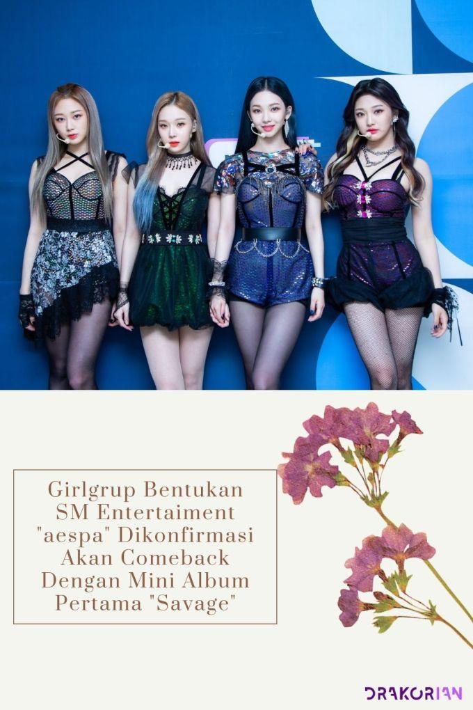 Girlgrup Bentukan SM Entertaiment aespa Dikonfirmasi Akan Comeback Dengan Mini Album Pertama Savage