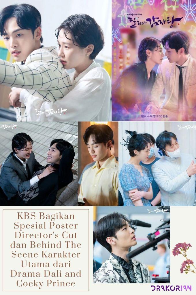 KBS Bagikan Spesial Poster Director's Cut dan Behind The Scene Karakter Utama dari Drama Dali and Cocky Prince