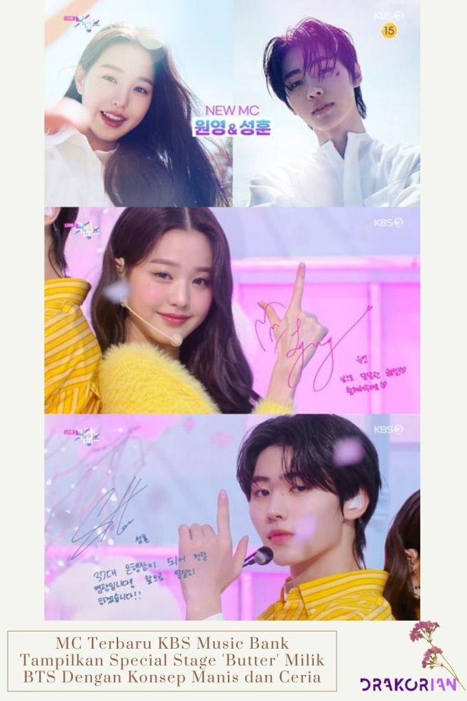 MC Terbaru KBS Music Bank Tampilkan Special Stage 'Butter' Milik BTS Dengan Konsep Manis dan Ceria