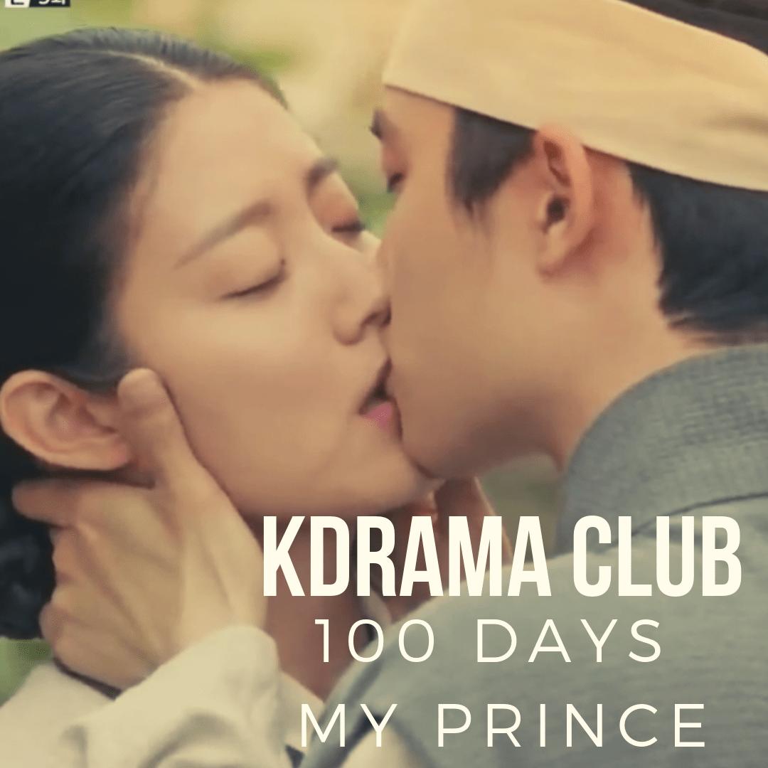 KDrama Club: 100 Days My Prince - DramaCurrent