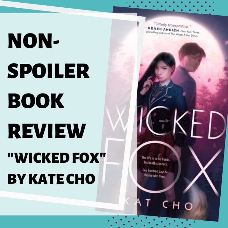 Non-Spoiler Review: Wicked Fox by Kat Cho