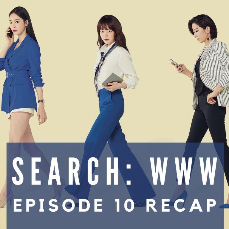 Recap: Search: WWW Episode 10