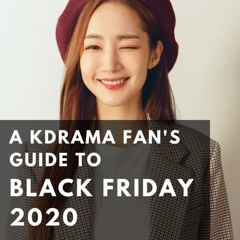 KDrama Fan's Guide to Black Friday 2020