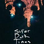 Super Dark Times (2017) BluRay