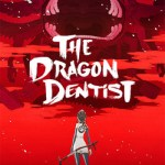 The Dragon Dentist (2017)