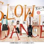 Slow Dance / スローダンス (2005) [Ep 1 – 11 END]