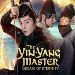 The Yin-Yang Master Dream of Eternity (2020)