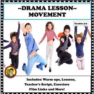 The Ultimate Guide for Drama Teachers: Creative Movement? Are you Kidding Me?