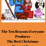 The Ten Reasons Everyone Produces The Best Christmas Pageant Ever