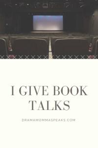 I Give Book Talks!