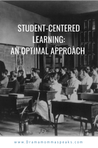 Student-Centered Learning: An Optimal Approach