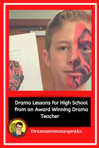 Drama Lessons for High School from an Award Winning Drama Teacher